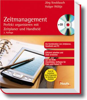 Zeitmanagement. Perfekt organisieren mit Zeitplaner und Handheld - Jörg Knoblauch