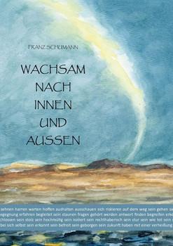 Wachsam nach innen und außen - Franz Schumann  [Gebundene Ausgabe]