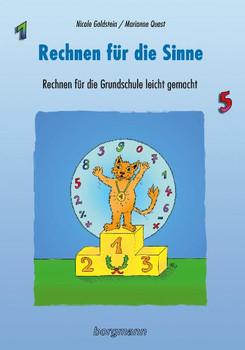 Rechnen für die Sinne: Rechnen für die Grundschule leicht gemacht - Goldstein, Nicole