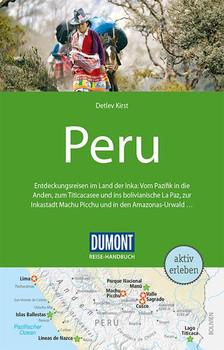 DuMont Reise-Handbuch Reiseführer Peru. mit Extra-Reisekarte - Detlev Kirst  [Taschenbuch]