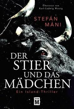 Der Stier und das Mädchen. Ein Island-Thriller - Stefán Máni  [Taschenbuch]