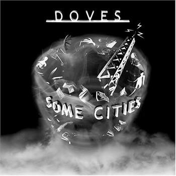 The Doves - Some Cities [+Ltd. Bonus Dvd]