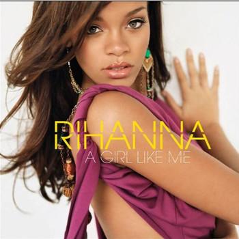 Rihanna - A Girl Like Me (Ltd.Deluxe Edt.)