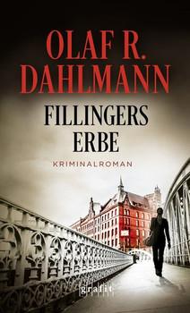 Fillingers Erbe - Olaf R. Dahlmann  [Taschenbuch]