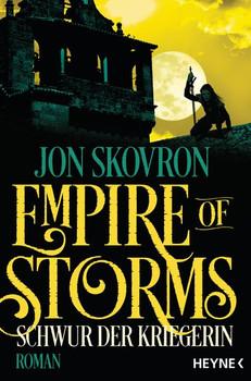 Empire of Storms - Schwur der Kriegerin. Roman - Jon Skovron  [Taschenbuch]