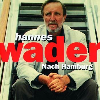 Hannes Wader - Nach Hamburg