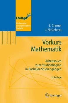 Vorkurs Mathematik: Arbeitsbuch zum Studienbeginn in Bachelor-Studiengängen - Erhard Cramer
