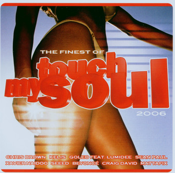 Various - Touch My Soul-the Finest 2006
