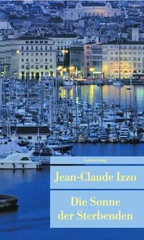 Die Sonne der Sterbenden - Jean-Claude Izzo