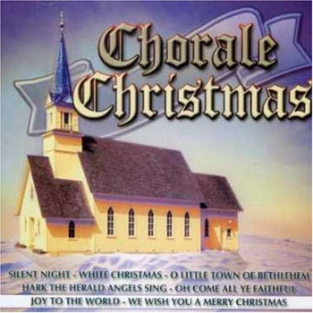 Chorale Christmas - Chorale Christmas