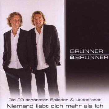 Brunner & Brunner - Die 20 Schönsten Balladen und