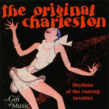 Various - The Original Charleston - Die Goldenen 20er Jahre