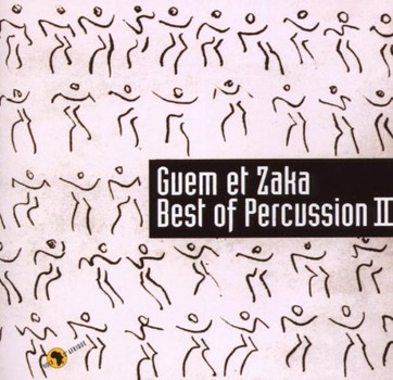 Guem et Zaka - Best of Percussion II