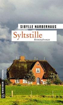 Syltstille. Kriminalroman - Sibylle Narberhaus  [Taschenbuch]