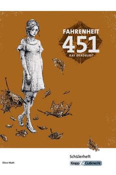 Fahrenheit 451 - Ray Bradbury. Arbeitsheft, Lernmittel, Schülerheft, Interpetation - Elinor Matt  [Taschenbuch]