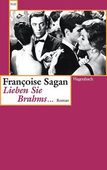 Lieben Sie Brahms ... - Francoise Sagan  [Taschenbuch]