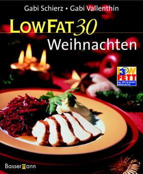Low Fat 30 Weihnachten - Gabriele Schierz