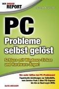 Der große Report. PC-Probleme selbst gelöst. Schluß mit Windows-Zicken und Hardware-Ärger - Christoph Prevezanos