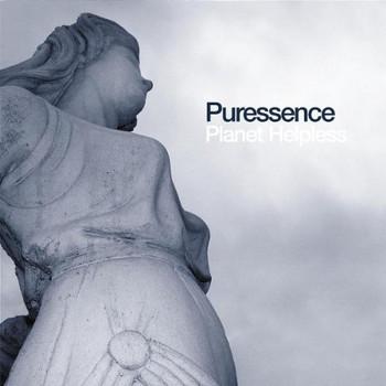 Puressence - Planet Helpless