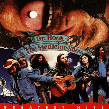 Dr. Hook & the Medicine Show - Greatest Hits