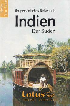 Nelles Guide: Indien - Der Süden - Maharashtra, Goa, Orissa, Karnataka, Andhra Pradesh, Tamil Nadu, Kerala [Taschenbuch, Auflage 2008]