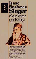 Mein Vater der Rabbi. Bilderbuch einer Kindheit. - Isaac Bashevis Singer