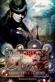 Victorian Secrets - Verbotene Sünden - Kraft, Helen B.