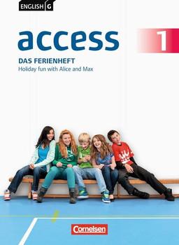 English G Access - Allgemeine Ausgabe: Band 1: 5. Schuljahr - Das Ferienheft: Holiday fun with Alice and Max. Arbeitsheft - Thiele, Dr. Angelika