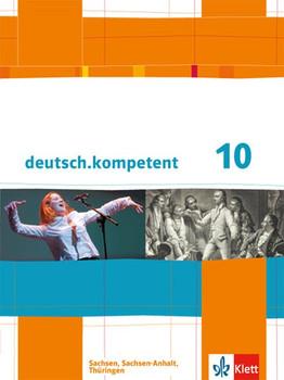 deutsch.kompetent / Schülerbuch 10. Klasse mit Onlineangebot. Ausgabe für Sachsen, Sachsen-Anhalt und Thüringen [Gebundene Ausgabe]