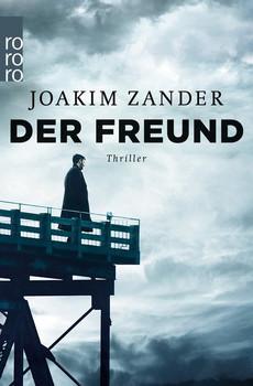 Der Freund - Joakim Zander  [Taschenbuch]