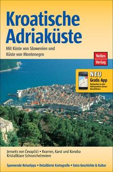 Nelles Guide: Kroatische Adriaküste - Küste von Slowenien, Montenegro - Günter Nelles [Taschenbuch]