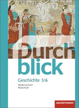 Durchblick Geschichte und Politik - Ausgabe 2015 für Realschulen in Niedersachsen: Schülerband 5 / 6