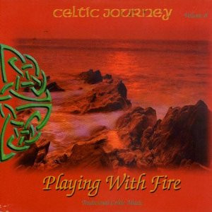 Various - Celtic Journey Vol.8 Playing with Fire