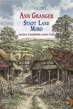 Stadt, Land, Mord: Ein Fall für Jessica Campbell. Kriminalroman - Ann Granger