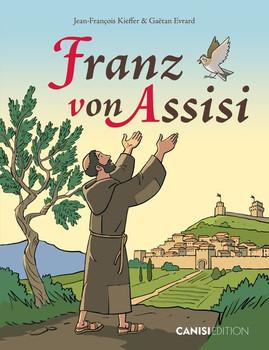 Franz von Assisi - Gaëtan Evrard