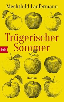 Trügerischer Sommer. Roman - Mechthild Lanfermann  [Taschenbuch]