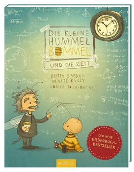 Die kleine Hummel Bommel und die Zeit - Maite Kelly  [Gebundene Ausgabe]