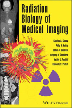 Radiation Biology of Medical Imaging - Natalie L. Adolphi  [Gebundene Ausgabe]