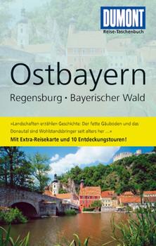 DUMONT Reise-Taschenbuch Ostbayern, Regensburg, Bayerischer Wald - Daniele Schetar