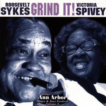 Roosevelt Sykes - Grind it! - The Ann Arbor Blues Festival Vol. 3
