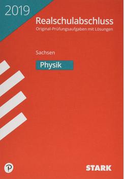 Original-Prüfungen Realschulabschluss - Physik - Sachsen [Taschenbuch]