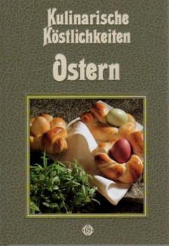 Kulinarische Köstlichkeiten: Ostern - Barbara Rias-Bucher [Gebundene Ausgabe]