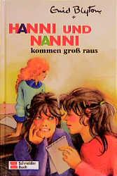 Hanni und Nanni, Bd.21, Hanni und Nanni kommen groß raus