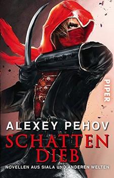 Schattendieb - Alexey Pehov [Taschenbuch]