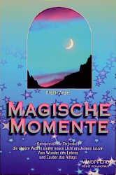 Magische Momente - Brigitte Ziegler