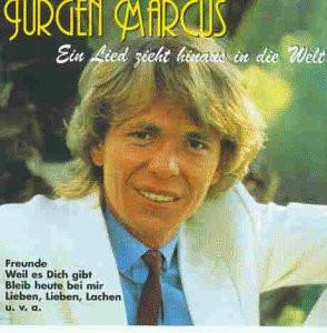 Jürgen Marcus - Ein Lied Zieht Hinaus I.d.Welt(Enth.Re-Recordings