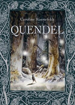 Quendel - Caroline Ronnefeldt  [Gebundene Ausgabe]