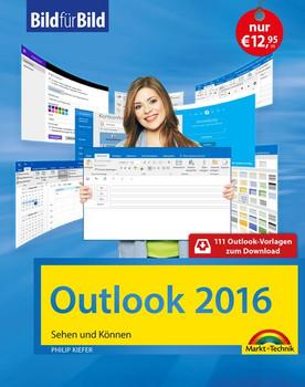Outlook 2016 Bild für Bild lernen - Philip Kiefer [Taschenbuch]