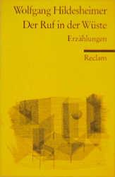 Der Ruf in der Wüste - Wolfgang Hildesheimer