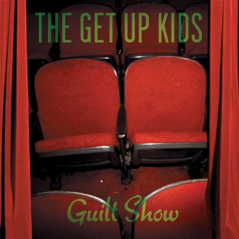 the Get Up Kids - Guilt Show